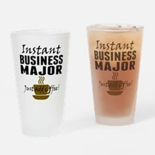 Instant Business Major Just Add Coffee Drinking Gl