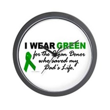 I Wear Green (Saved My Dad's Life) Wall Clock
