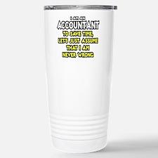 Accountant...Assume I Am Never Wrong Tee Shirt Sta