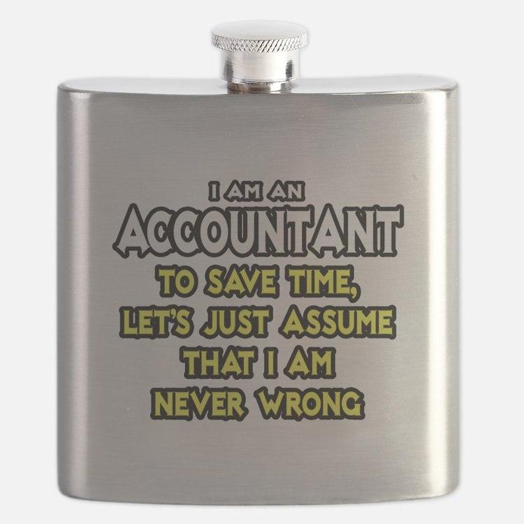 Accountant...Assume I Am Never Wrong Tee Shirt Fla