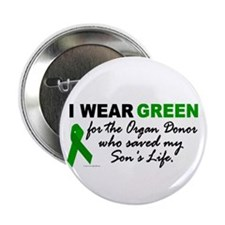 I Wear Green 2 (Saved My Son's Life) Button