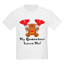My Godmother Loves Me! T-Shirt