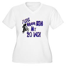 20 INCH T-Shirt