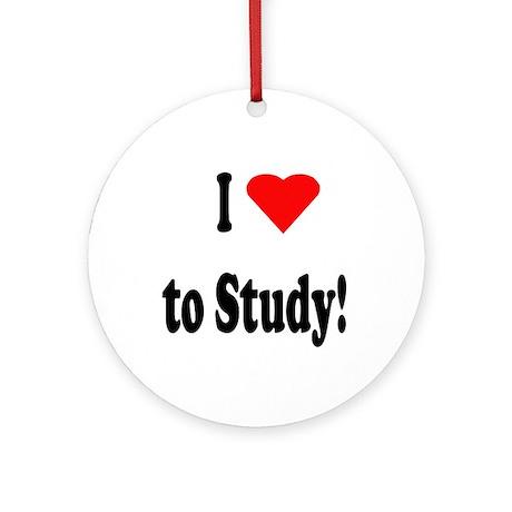 I Heart (Love) to Study Ornament (Round)