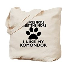 I Like More My Komondor Tote Bag