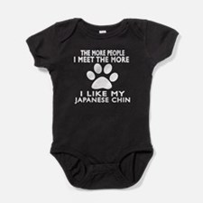 I Like More My Japanese Chin Baby Bodysuit