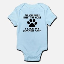 I Like More My Japanese Chin Infant Bodysuit