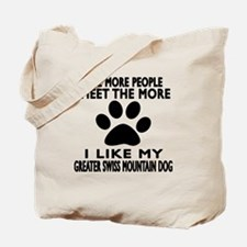 I Like More My Greater Swiss Mountain Dog Tote Bag