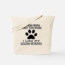 I Like More My Golden Retriever Tote Bag