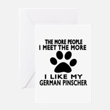 I Like More My German Pinscher Greeting Card