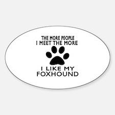 I Like More My Foxhound Decal