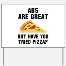 Abs Are Great Yard Sign