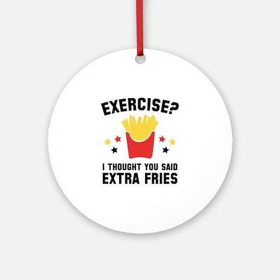 Exercise? Ornament (Round)