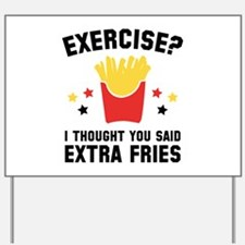 Exercise? Yard Sign