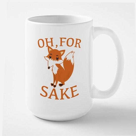 Oh, For Fox Sake Large Mug