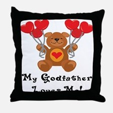 My Godfather Loves Me! Throw Pillow