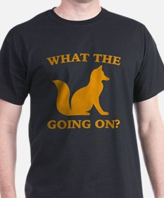 What The Fox Going On? T-Shirt