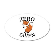 Zero Fox Given 22x14 Oval Wall Peel