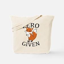 Zero Fox Given Tote Bag