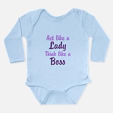 Cute Act like a lady Long Sleeve Infant Bodysuit
