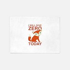 I Will Give Zero Fox Today 5'x7'Area Rug
