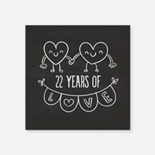 "22nd Anniversary Gift Chalk Square Sticker 3"" x 3"""
