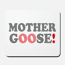 MOTHER GOOSE! - Mousepad