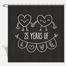 25th Anniversary Gift Chalkboard He Shower Curtain