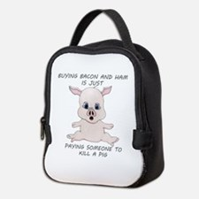 Buying Bacon Kills a Pig Neoprene Lunch Bag