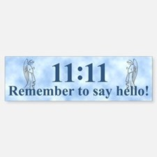11:11 Remember Bumper Bumper Bumper Sticker