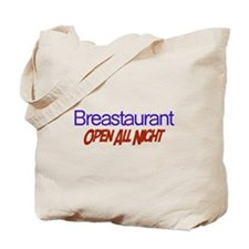Breastaurant - Open All Night Tote Bag
