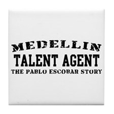 Talent Agent - Medellin Tile Coaster