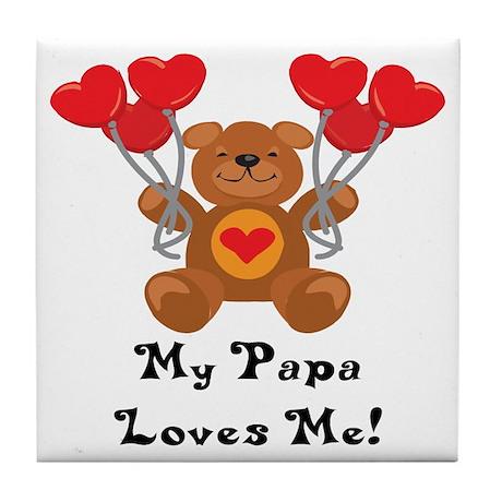 My Papa Loves Me! Tile Coaster