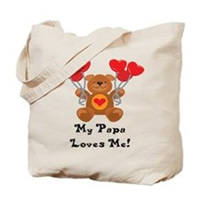 My Papa Loves Me! Tote Bag