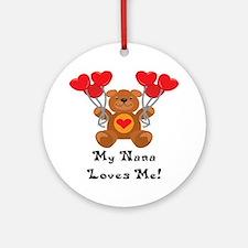 My Nana Loves Me! Ornament (Round)