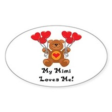 My Mimi Loves Me! Oval Decal