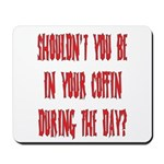 shouldn't you be... Mousepad