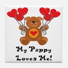 My Pappy Loves Me! Tile Coaster