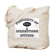 Property of a Corrections Officer Tote Bag