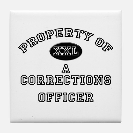 Property of a Corrections Officer Tile Coaster
