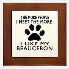 I Like More My Beauceron Framed Tile