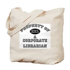 Property of a Corporate Librarian Tote Bag