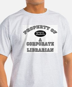 Property of a Corporate Librarian T-Shirt
