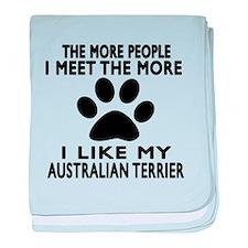 I Like More My Australian Terrier baby blanket