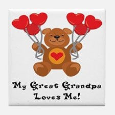 My Great Grandpa Loves Me! Tile Coaster