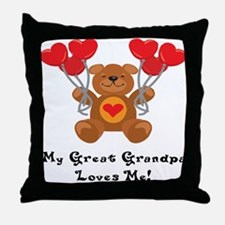 My Great Grandpa Loves Me! Throw Pillow