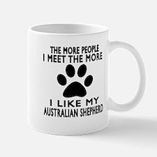 I Like More My Australian Shepherd Mug