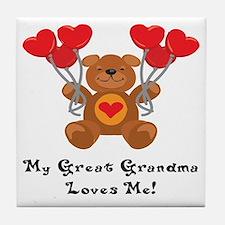 My Great Grandma Loves Me! Tile Coaster
