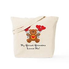 My Great Grandma Loves Me! Tote Bag