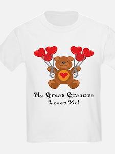 My Great Grandma Loves Me! T-Shirt